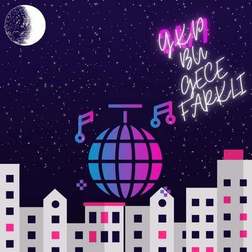 YKP Yeni Bu Gece Farklı Şarkısını İndir