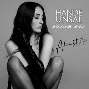Hande Ünsal Yeni Sözüm Söz (Akustik) Şarkısını İndir