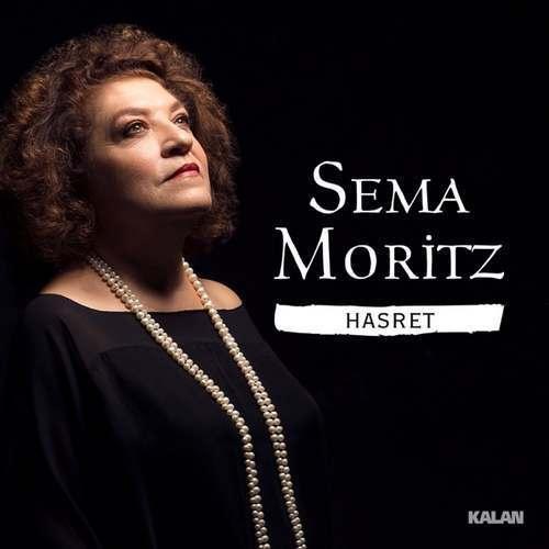 Sema Moritz Yeni Hasret Şarkısını İndir
