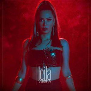 Leila Yeni Vurma Şarkısını İndir