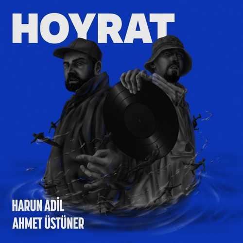 Harun Adil & Ahmet Üstüner Yeni Hoyrat Full Albüm İndir