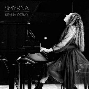 Şeyma Özbay Yeni SMYRNA Full Albüm İndir
