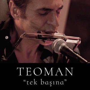 Teoman Yeni Tek Başına (Live) Full Albüm İndir