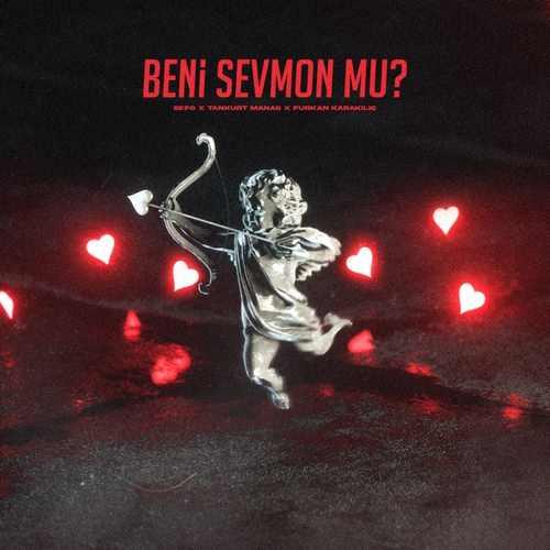 Sefo, Tankurt Manas & Furkan Karakılıç Yeni Beni Sevmon Mu Şarkısını İndir