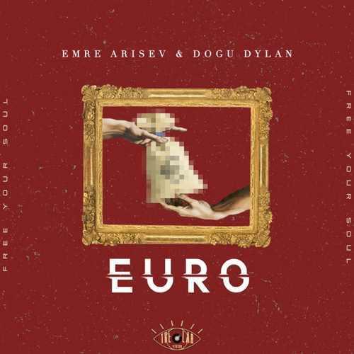 Emre Arisev & Dogu Dylan Yeni Euro Şarkısını İndir