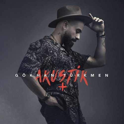 Gökhan Türkmen Yeni Akustik +(Canlı) Full Albüm İndir