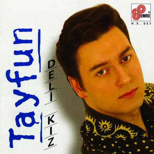 Tayfun - Deli Kız Full Albüm İndir