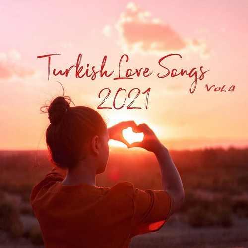 Çesitli Sanatçilar Yeni Turkish Love Songs Vol. 4 Full Albüm İndir