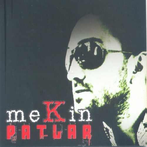Mekin - Patlar (2009) (EP) Albüm İndir