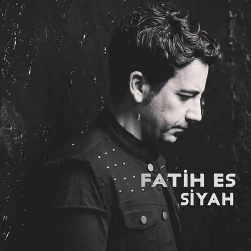 Fatih Es - Siyah (2021) (EP) Albüm İndir