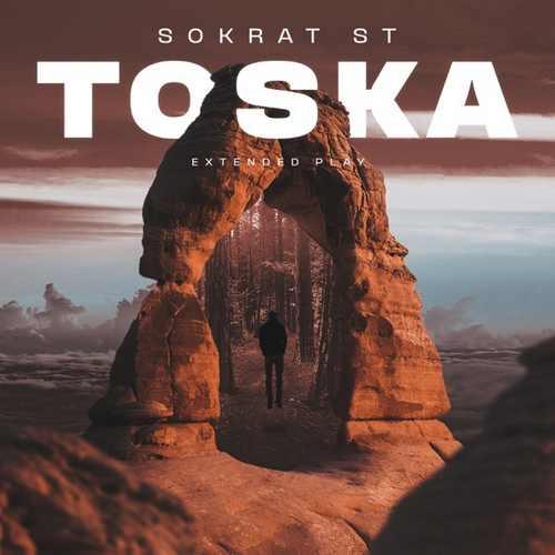 Sokrat St- Toska (2021) (EP) Albüm İndir
