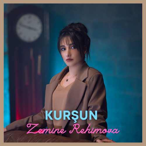 Zemine Rehimova Yeni Kurşun Şarkısını İndir