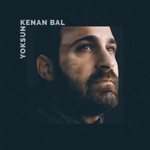 Kenan Bal - Yoksun (2021) (EP) Albüm İndir