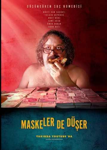 Maskeler De Düşer (HD) İNDİR