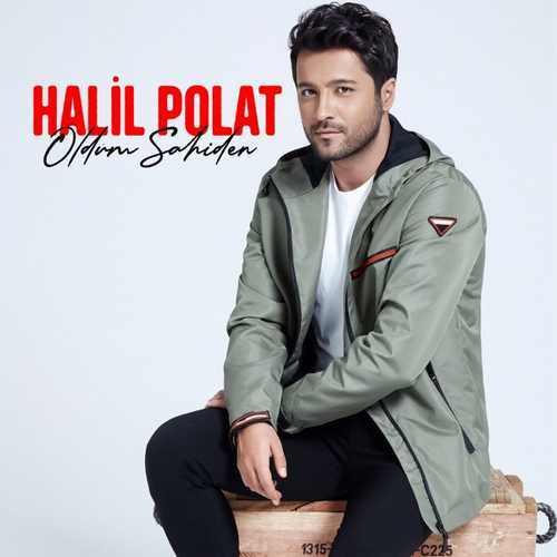 Halil Polat Yeni Öldüm Sahiden Şarkısını İndir