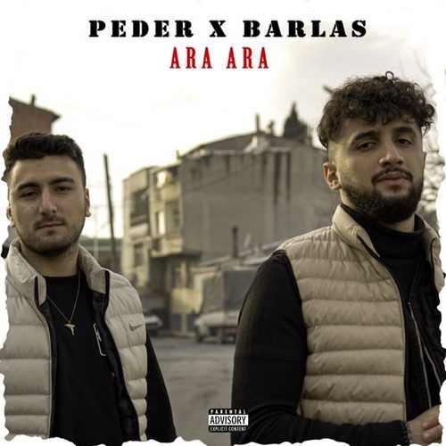 Peder & Barlas Yeni Ara Ara Şarkısını İndir