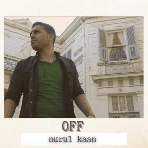 Nurul Kaan Yeni Off Şarkısını İndir