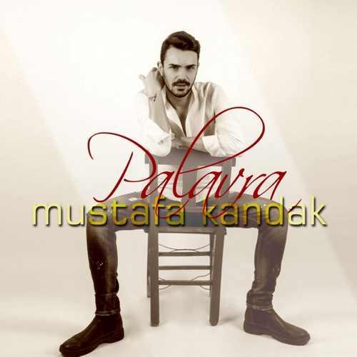 Mustafa Kandak Yeni Palavra Şarkısını İndir