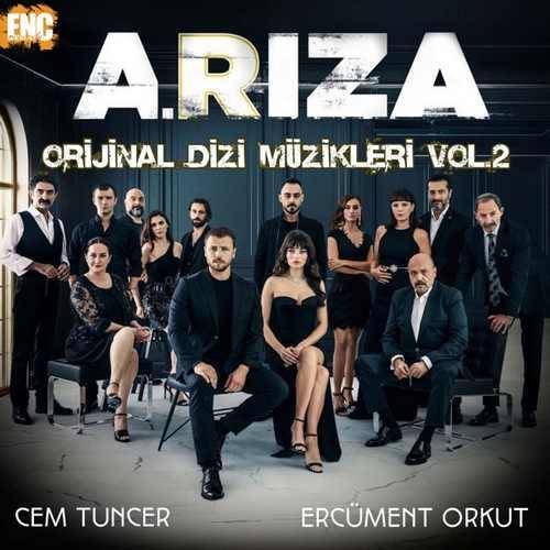 Cem Tuncer Yeni Ariza (Orijinal Dizi Müzikleri Vol. 2) Full Albüm İndir