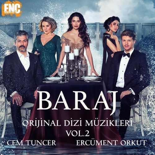 Cem Tuncer Yeni Baraj (Orijinal Dizi Müzikleri Vol. 2) Full Albüm İndir