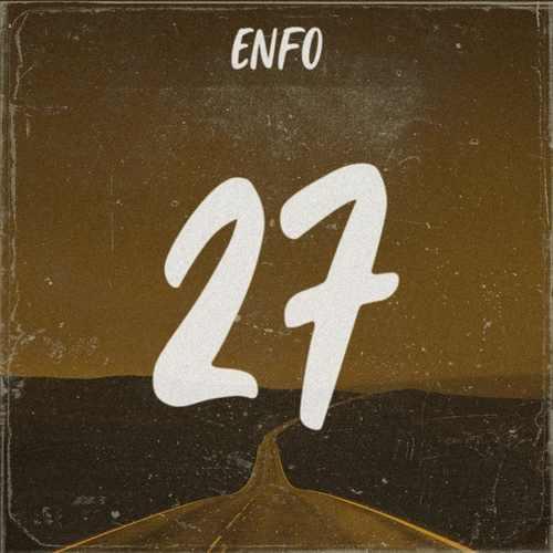 Enfo Yeni 27 Şarkısını İndir
