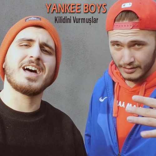 Yankee Boys Yeni Kilidini Vurmuşlar Şarkısını İndir
