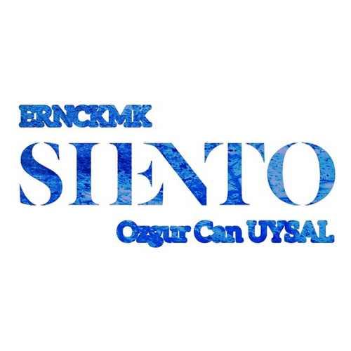 Ozgur Can UYSAL Yeni Siento (feat. ERNCKMK) Şarkısını İndir