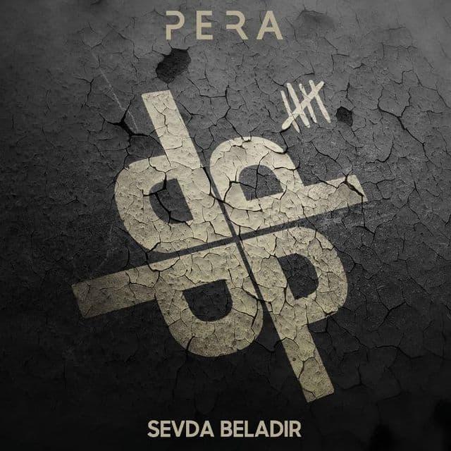 Pera Yeni Sevda Beladır Full Albüm İndir
