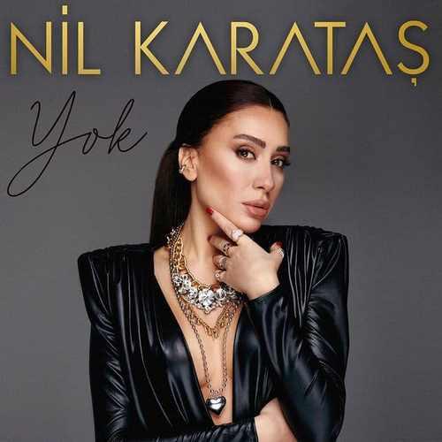 Nil Karataş - Yok (2021) Single İndir