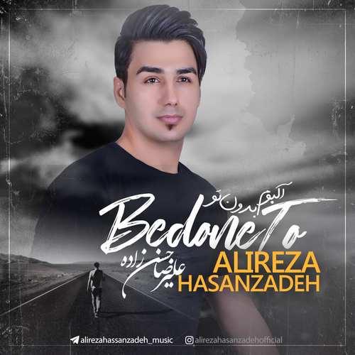 Alireza Hasanzadeh Yeni Bedoune To Full Albüm İndir