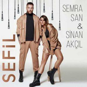 Semra San & Sinan Akçıl Yeni Sefil Şarkısını İndir