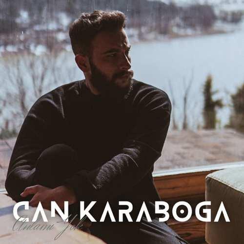Can Karaboğa Yeni Anlamı Yok Şarkısını İndir