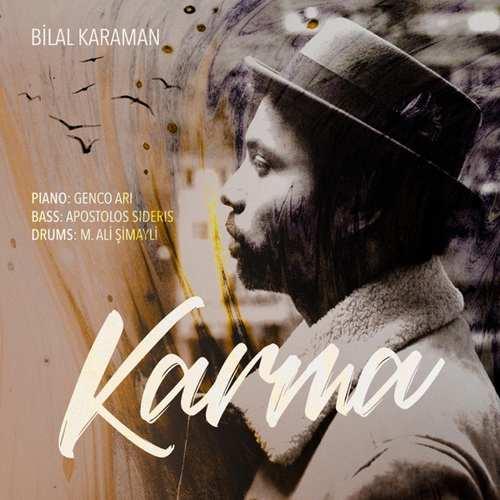 Bilal Karaman Yeni Karma Şarkısını İndir