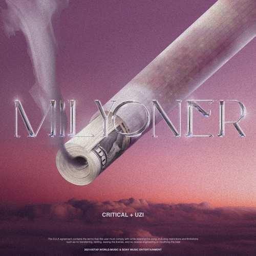 Critical & Uzi Yeni Milyoner Şarkısını İndir