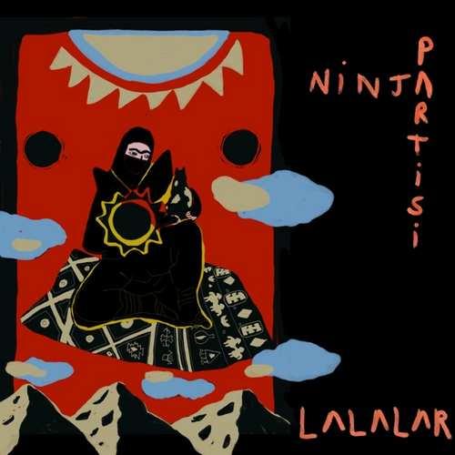Lalalar Yeni Ninja Partisi Şarkısını İndir