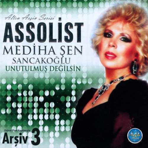 Mediha Şen Sancakoğlu - Unutulmuş Değilsin (Orijinal Plak Kayıtlarıyla Arşiv 3) Full Albüm İndir