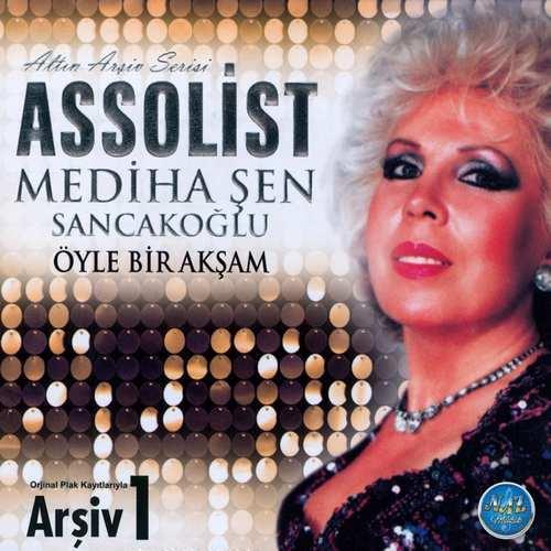 Mediha Şen Sancakoğlu - Öyle Bir Akşam (Orijinal Plak Kayıtlarıyla Arşiv 1) Full Albüm İndir
