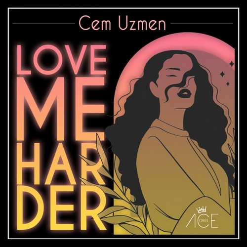 Cem Uzmen Yeni Love Me Harder Şarkısını İndir