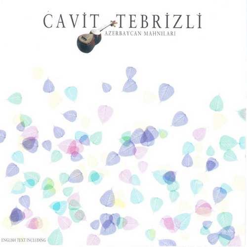 Cavit Tebrizli - Neylersen Full Albüm İndir