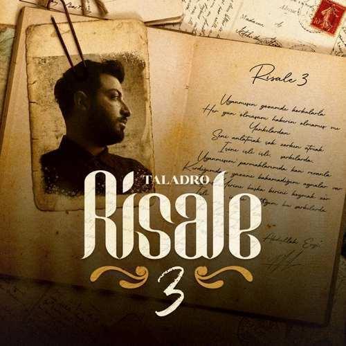 Taladro Yeni Risale 3 Şarkısını İndir