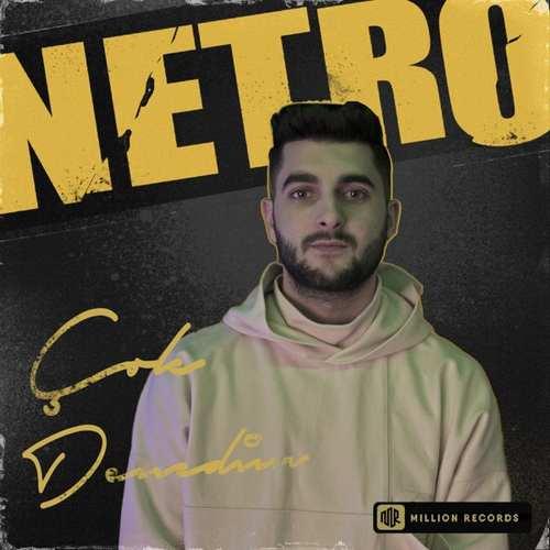 NETRO Yeni Çok Denedim Şarkısını İndir
