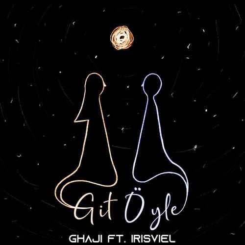 Ghaji Yeni Git Öyle (feat. İrisviel) Şarkısını İndir