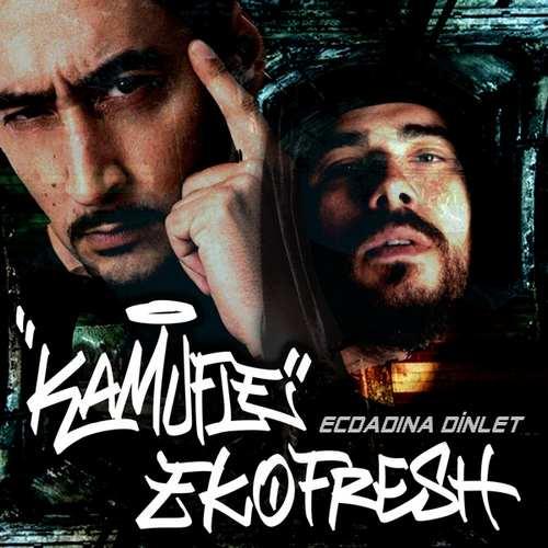 Kamufle & Eko Fresh Yeni Ecdadına Dinlet Şarkısını İndir