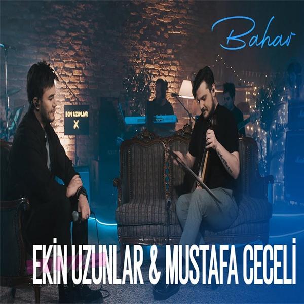 Ekin Uzunlar & Mustafa Ceceli Yeni Bahar Şarkısını İndir