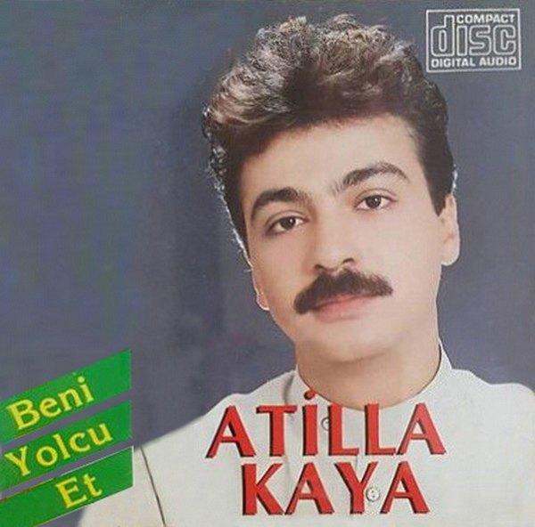 Atilla Kaya - Beni Yolcu Et Full Albüm İndir