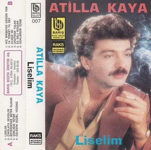 Atilla Kaya - Liselim Full Albüm İndir