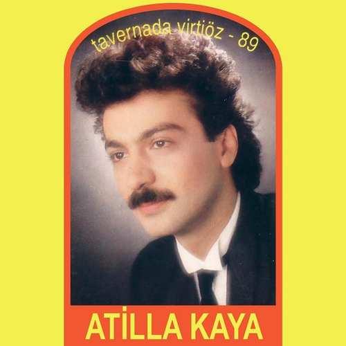 Atilla Kaya - Tavernada Virtiöz 89 Full Albüm İndir