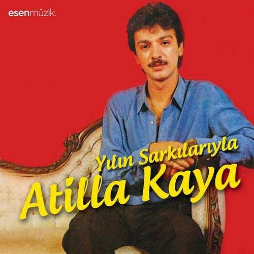Atilla Kaya - Yılın Şarkılarıyla Full Albüm İndir