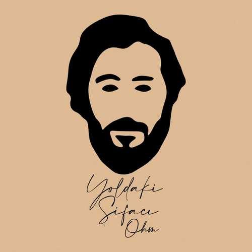 Yoldaki Şifacı Yeni Ohm Şarkısını İndir
