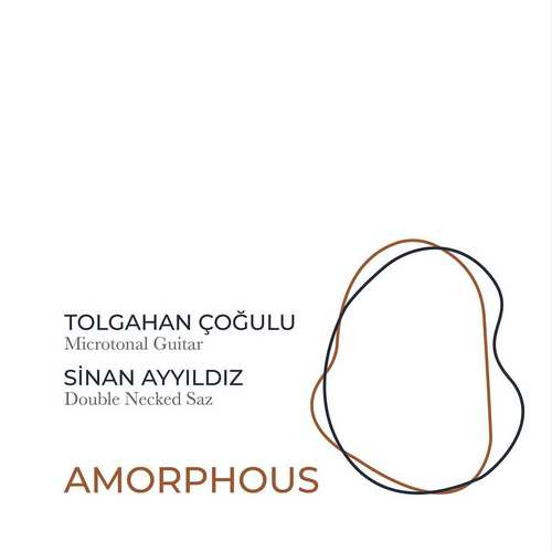 Tolgahan Çoğul - Amorphous (2021) (EP) Albüm İndir